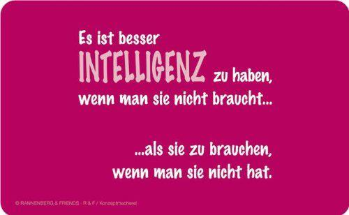 Es Ist Besser Intelligenz Zu Haben Spruechetantede