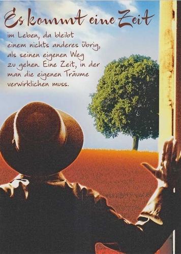 Es kommt eine Zeit im Leben | spruechetante.de