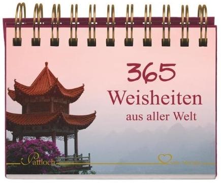 Sprüchekalender, Sprüche, Zitate und Weisheiten für jeden Tag