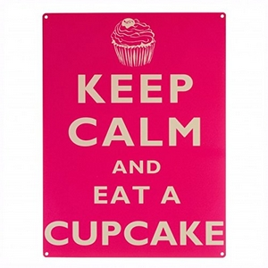 Keep calm and eat a Cupcake
