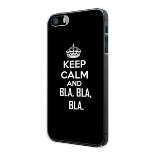 Keep calm and BLA BLA BLA