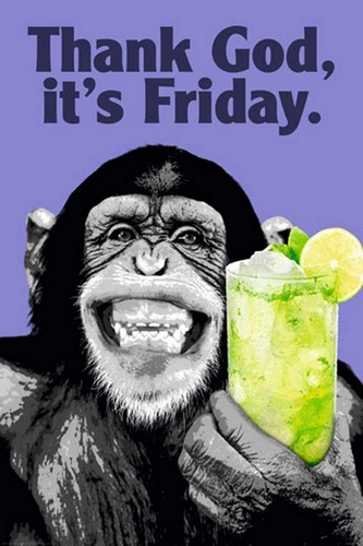 Thank God, its Friday :)