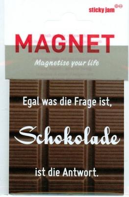 Egal was die Frage ist Schokolade ist die Antwort