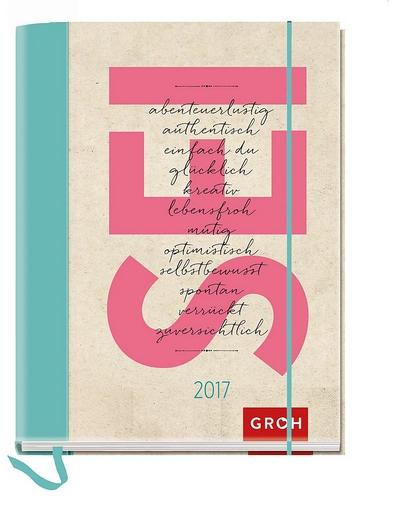 SEI abenteuerlustig authentisch einfach du glücklich kreativ lebensfroh mutig optimistisch...