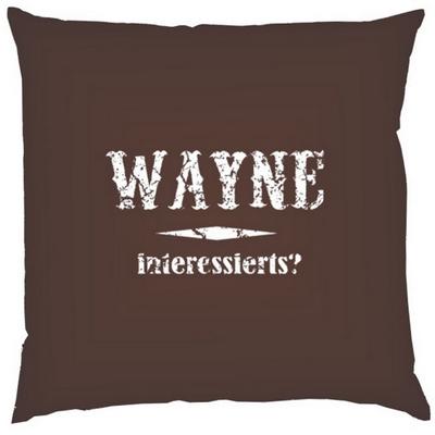 Wayne interessierts?