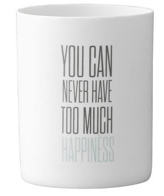You can never have too much happiness