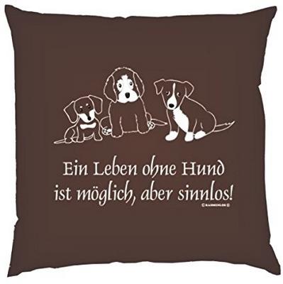 Ein Leben ohne Hund ist möglich, aber sinnlos!