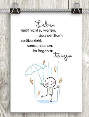 Leben Heißt Nicht Zu Warten Dass Der Sturm Vorüberzieht