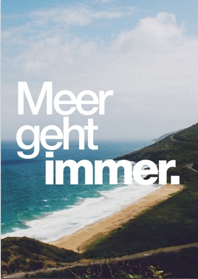Meer geht immer