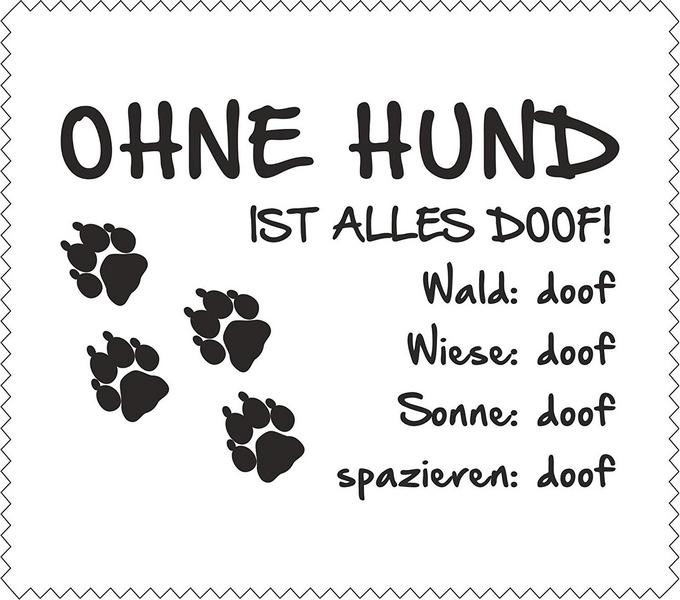 Ohne Hund ist alles doof … | spruechetante.de