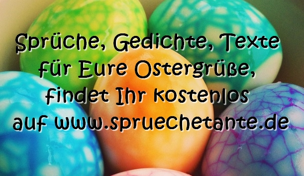 Ostergrüße, Ostersprüche Grüße zu Ostern